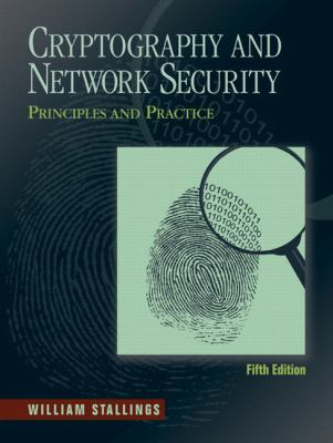 Cryptography and Network Security: Principles and Practice (5th Edition)