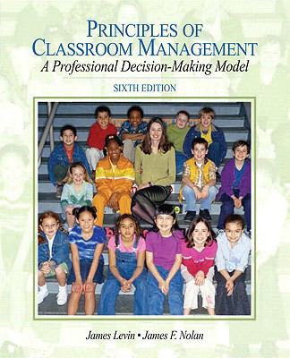 Principles of Classroom Management (with MyEducationLab)