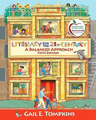 Literacy for the 21st Century: A Balanced Approach (with MyEducationLab)
