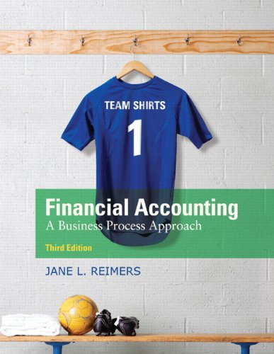 Financial Accounting: A Business Process Approach (3rd Edition)