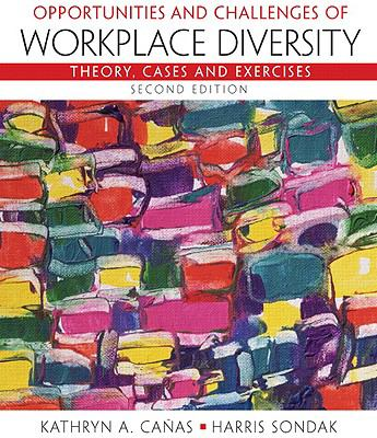 Opportunities and Challenges of Workplace Diversity (2nd Edition)