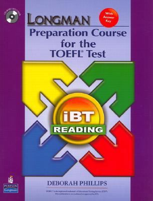 Longman Preparation Course for the TOEFL(R) Test: Ibt Reading (with CD-ROM and Answer Key) (No Audio Required)