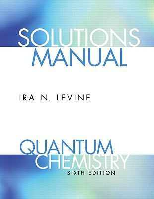 Quantum Chemistry-Stud. Solution Manual