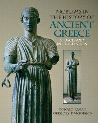 Problems in The History of Ancient Greece: Sources and Interpretation