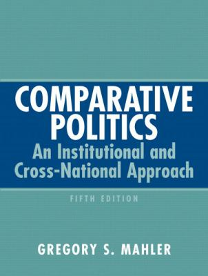 Comparative Politics: An Institutional and Cross-National Approach (5th Edition)