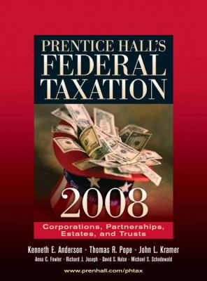 Prentice Hall's Federal Taxation 2008 Corporations