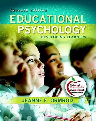 Educational Psychology: Developing Learners (7th Edition) (MyEducationLab Series)
