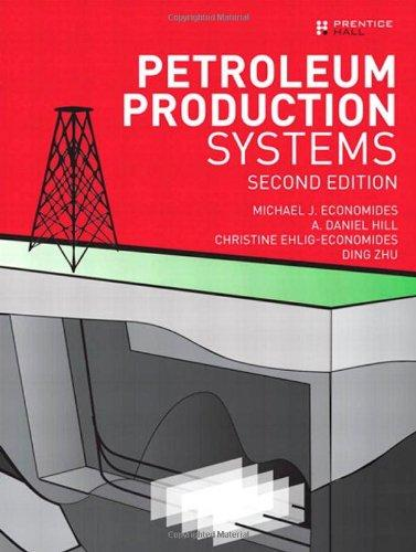 Petroleum Production Systems (2nd Edition)