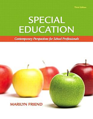 Special Education: Contemporary Perspectives for School Professionals (3rd Edition) (MyEducationLab Series)
