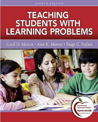 Teaching Students with Learning Problems (8th Edition)