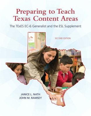 Preparing to Teach Texas Content Areas : The Texes EC-6 Generalist and the ESL