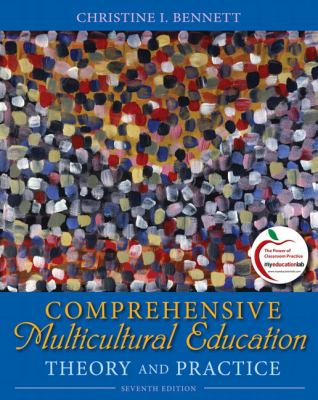 Comprehensive Multicultural Education: Theory and Practice (7th Edition)