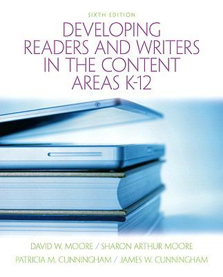 Developing Readers and Writers in Content Areas K-12 (6th Edition)
