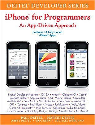 iPhone for Programmers: An App-Driven Approach (Deitel Developer)
