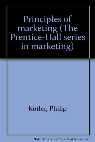 Principles of marketing (The Prentice-Hall series in marketing)