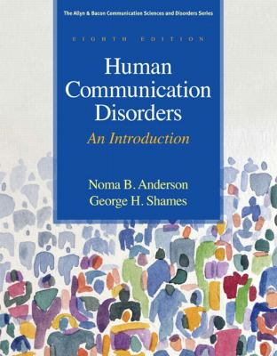 Human Communication Disorders: An Introduction (8th Edition)