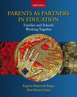 Parents as Partners in Education: Families and Schools Working Together (8th Edition)