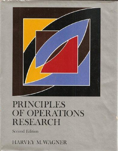 Principles of Operations Research: With Applications to Managerial Decisions