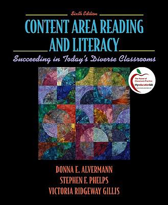 Content Area Reading and Literacy: Succeeding in Today's Diverse Classroom