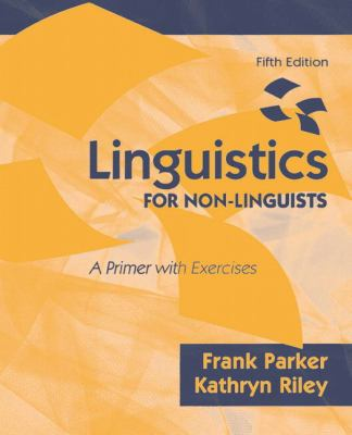 Linguistics FOR NON-LINGUISTS, A Primer with Exercises