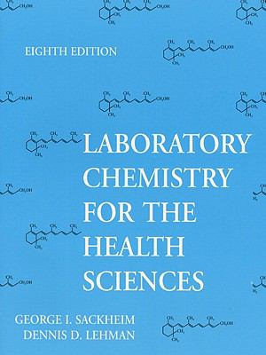 Laboratory Chemistry for the Health Sciences
