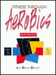 Fitness Through Aerobics