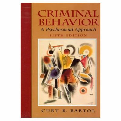 Criminal Behavior A Psychosocial Approach