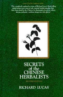 Secrets of the Chinese Herbalists