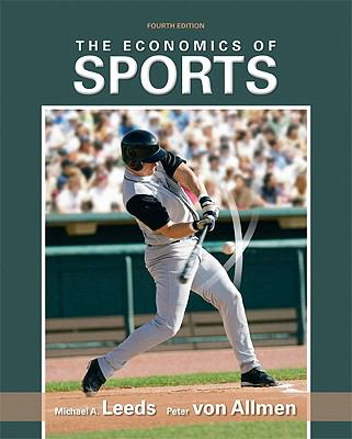 The Economics of Sports, 4th Edition