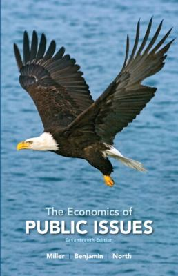 The Economics of Public Issues (17th Edition) (The Pearson Series in Economics)