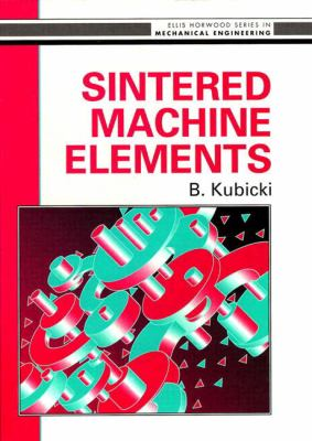 Sintered Machine Elements