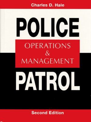 Police Patrol: Operations and Management