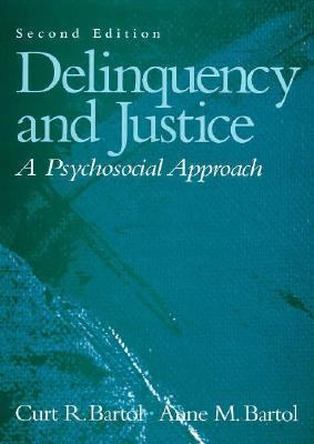 Delinquency and Justice A Psychosocial Approach