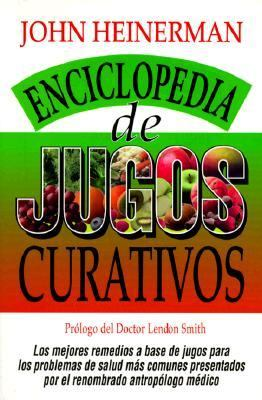 Enciclopedia de Jugos Curativos