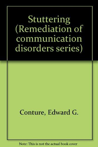 Stuttering (Remediation of communication disorders series)