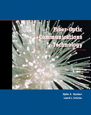 Fiber-Optic Communications Technology