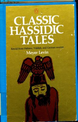 Classic Hassidic Tales - Meyer Levin - Paperback