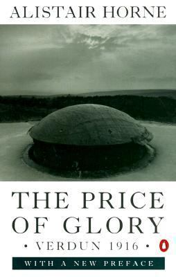 The price of glory verdun 1916 essay