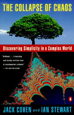 Collapse of Chaos Discovering Simplicity in a Complex World