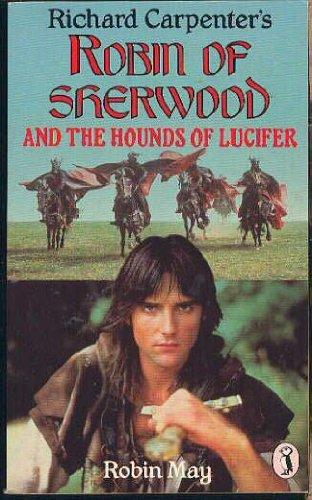 Robin of Sherwood and the Hounds of Lucifer (Puffin Books)