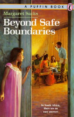 Beyond Safe Boundaries - Margaret Sacks - Paperback - REPRINT