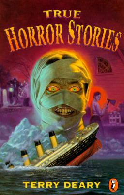 True Horror Stories - Terry Deary - Paperback