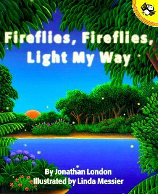 Fireflies, Fireflies, Light My Way