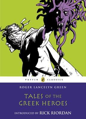 Tales of the Greek Heroes