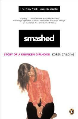 Smashed Story of a Drunken Girlhood