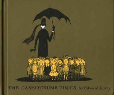 Gashlycrumb Tinies Or, After the Outing