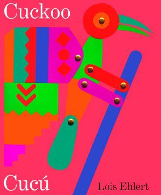 Cuckoo/Cucu A Mexican Folktale/UN Cuento Folklorico Mexicano