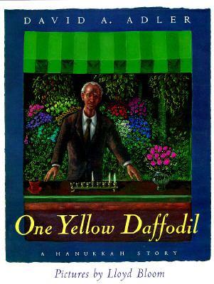 One Yellow Daffodil: A Hanukkah Story