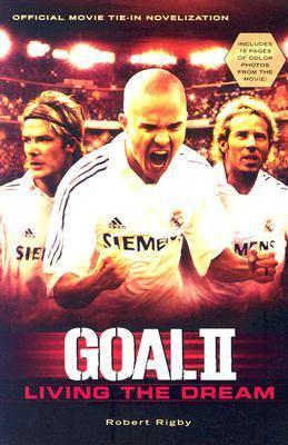 Goal II Living the Dream