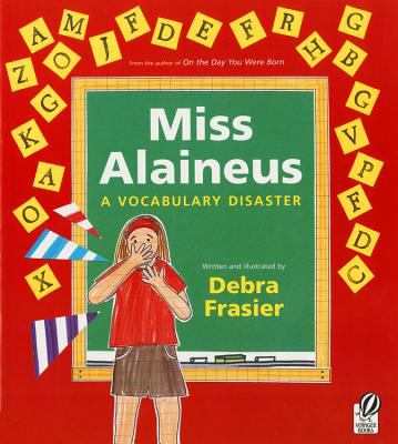 Miss Alaineus A Vocabulary Disaster
